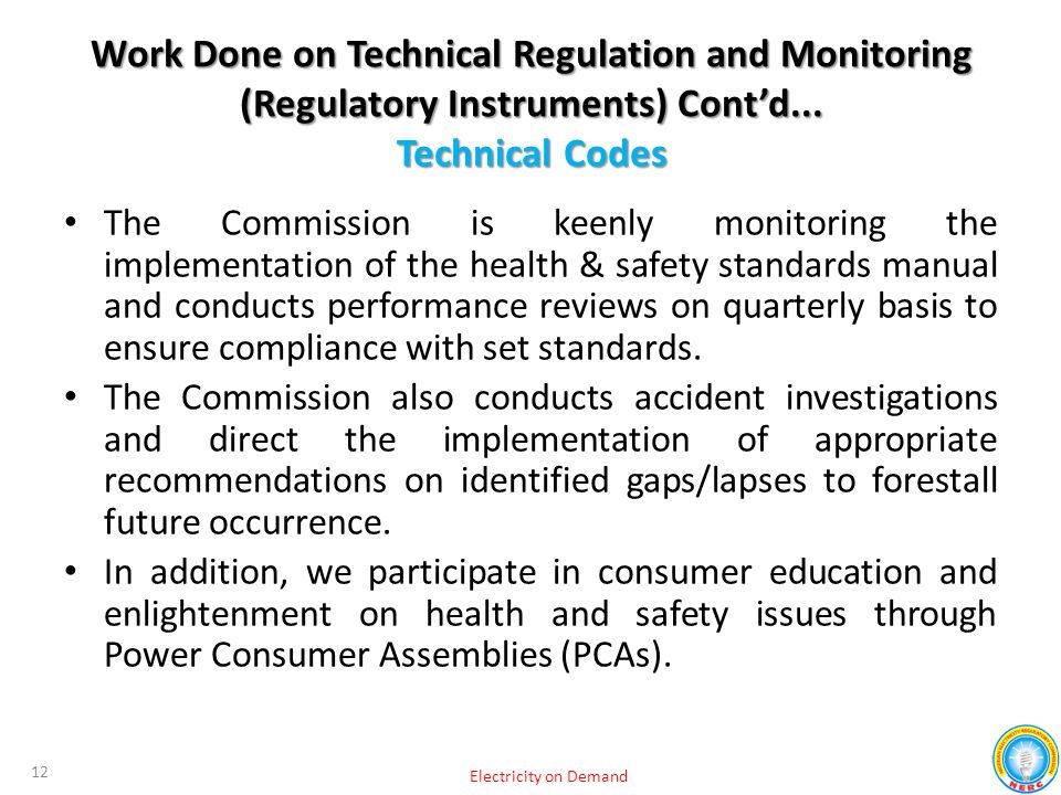 The Commission is keenly monitoring the implementation of the health & safety standards manual and conducts performance reviews on quarterly basis to