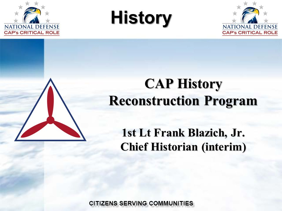CAP History Reconstruction Program 1st Lt Frank Blazich, Jr.