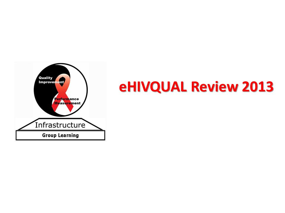 eHIVQUAL Review 2013