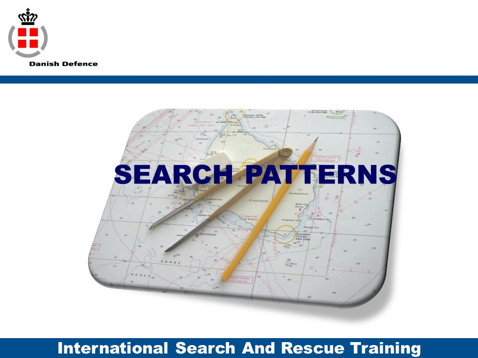 International Search And Rescue Training SEARCH PATTERNS