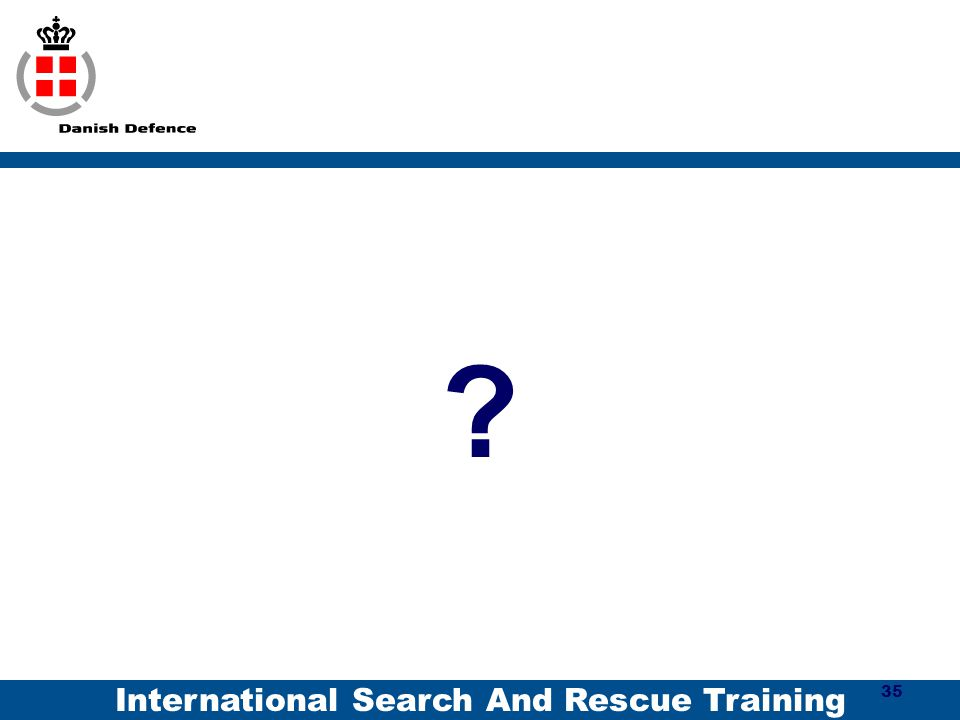International Search And Rescue Training ? 35