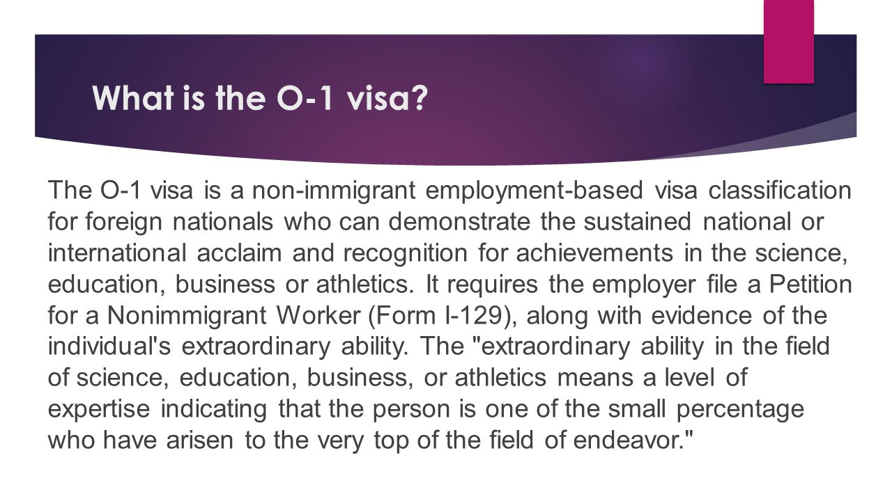 What is the O-1 visa.