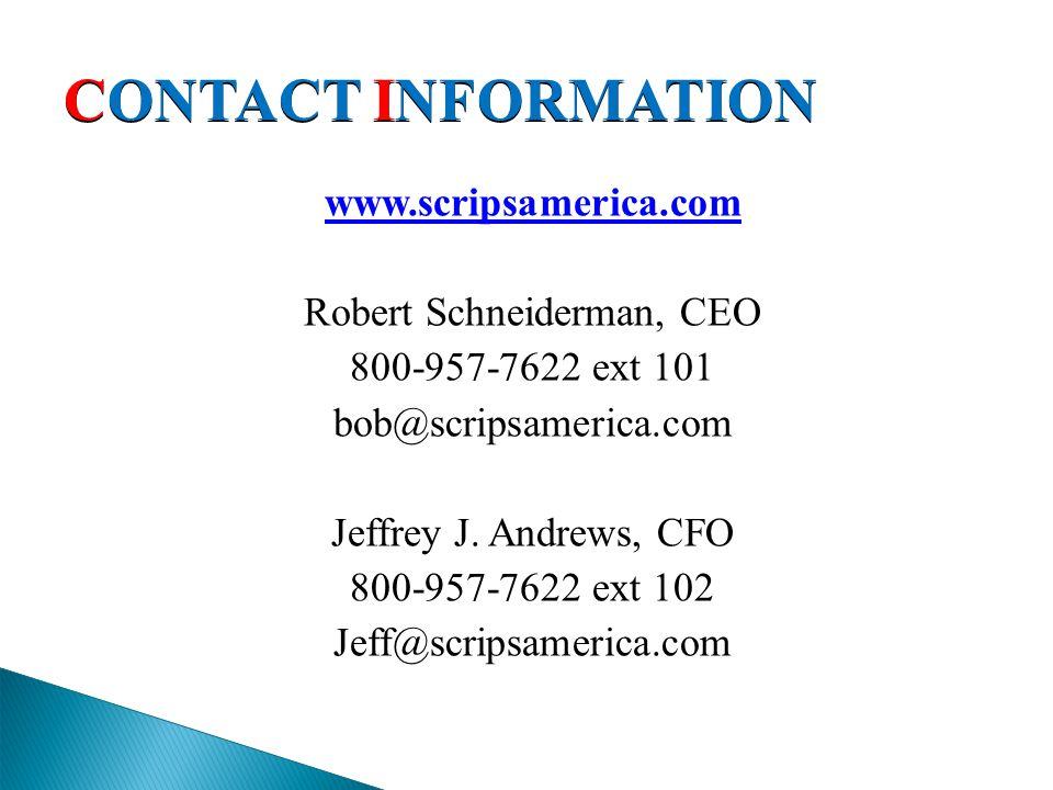 www.scripsamerica.com Robert Schneiderman, CEO 800-957-7622 ext 101 bob@scripsamerica.com Jeffrey J.