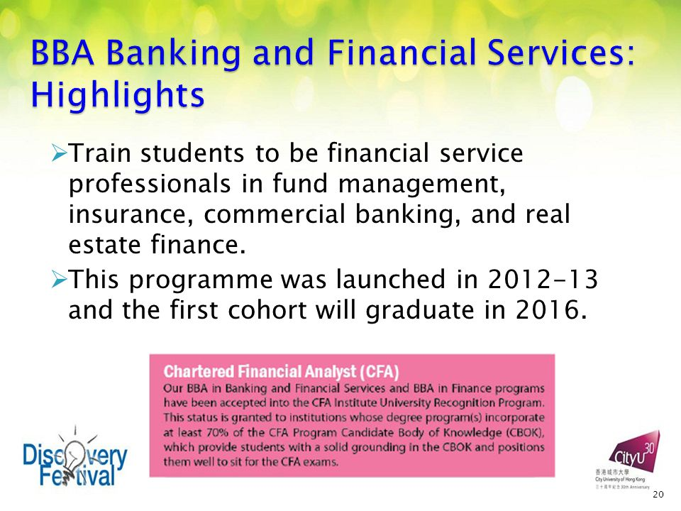  Train students to be financial service professionals in fund management, insurance, commercial banking, and real estate finance.