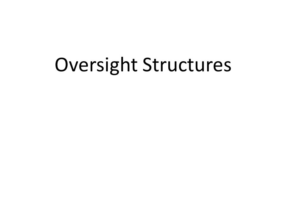 Oversight Structures