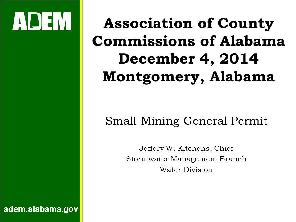 Topics Organizational Structure Mining Permitting Options Small Mining General Permit Common Compliance Issues adem.alabama.gov