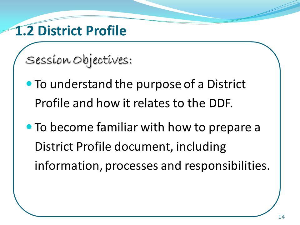 1.2 District Profile 14