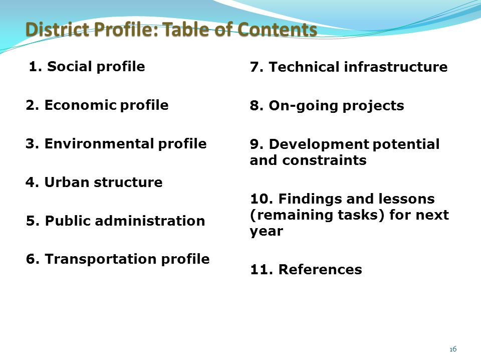 16 1. Social profile 2. Economic profile 3. Environmental profile 4.