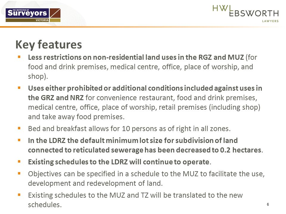  Less restrictions on non-residential land uses in the RGZ and MUZ (for food and drink premises, medical centre, office, place of worship, and shop).
