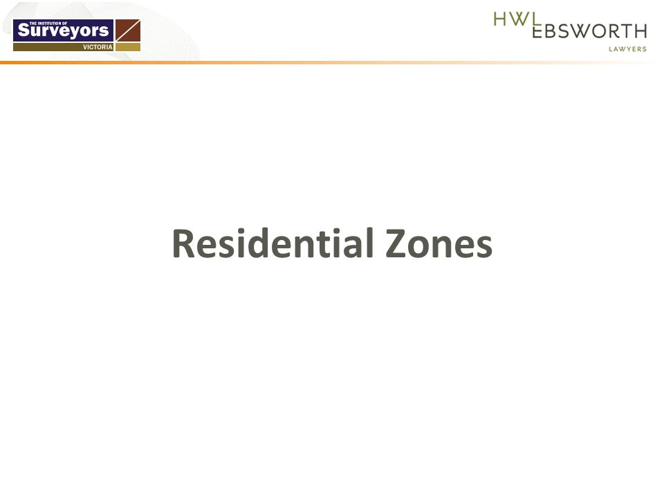  Cannot translate all existing residential zones to new residential zones  Planning scheme amendments will need to be initiated by Councils to effect change  The three new residential zones were implemented into the VPP through a state- wide amendment and Ministerial Direction changes by 1 July 2013.