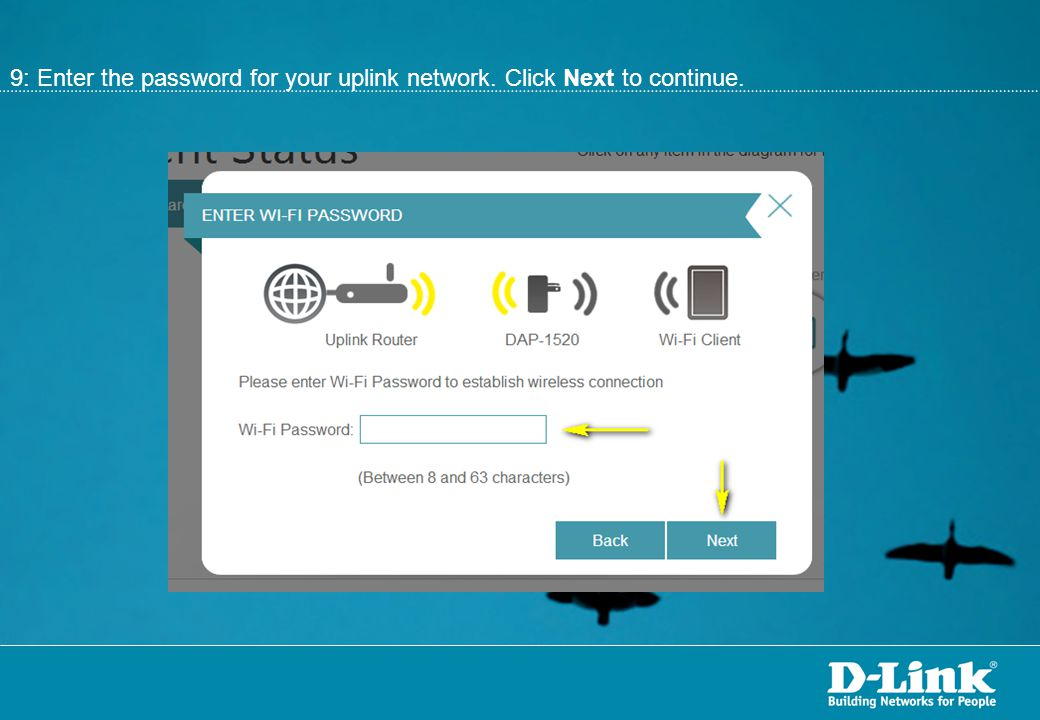 9: Enter the password for your uplink network. Click Next to continue.