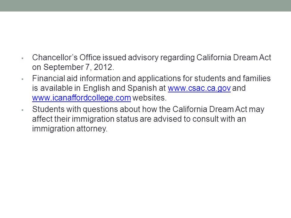  Chancellor's Office issued advisory regarding California Dream Act on September 7, 2012.