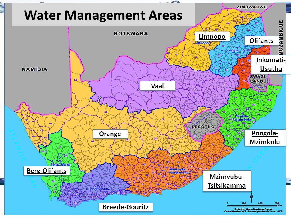 Water Management Areas Limpopo Olifants Vaal Orange Berg-Olifants Pongola- Mzimkulu Mzimvubu- Tsitsikamma Breede-Gouritz Inkomati- Usuthu Inkomati- Usuthu