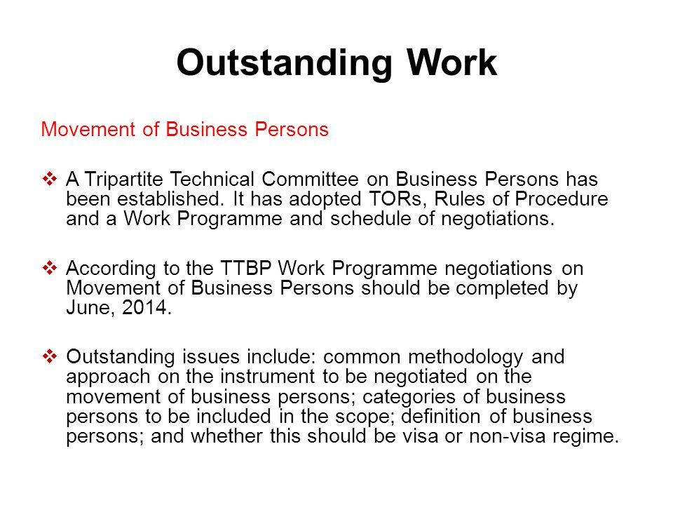 Outstanding Work Movement of Business Persons  A Tripartite Technical Committee on Business Persons has been established. It has adopted TORs, Rules