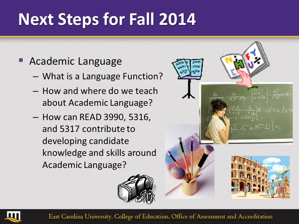 Next Steps for Fall 2014  Academic Language – What is a Language Function.