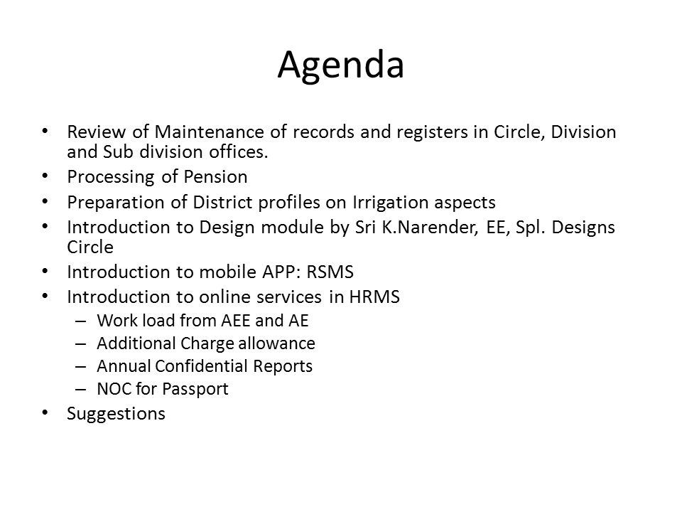 Agenda Review of Maintenance of records and registers in Circle, Division and Sub division offices.