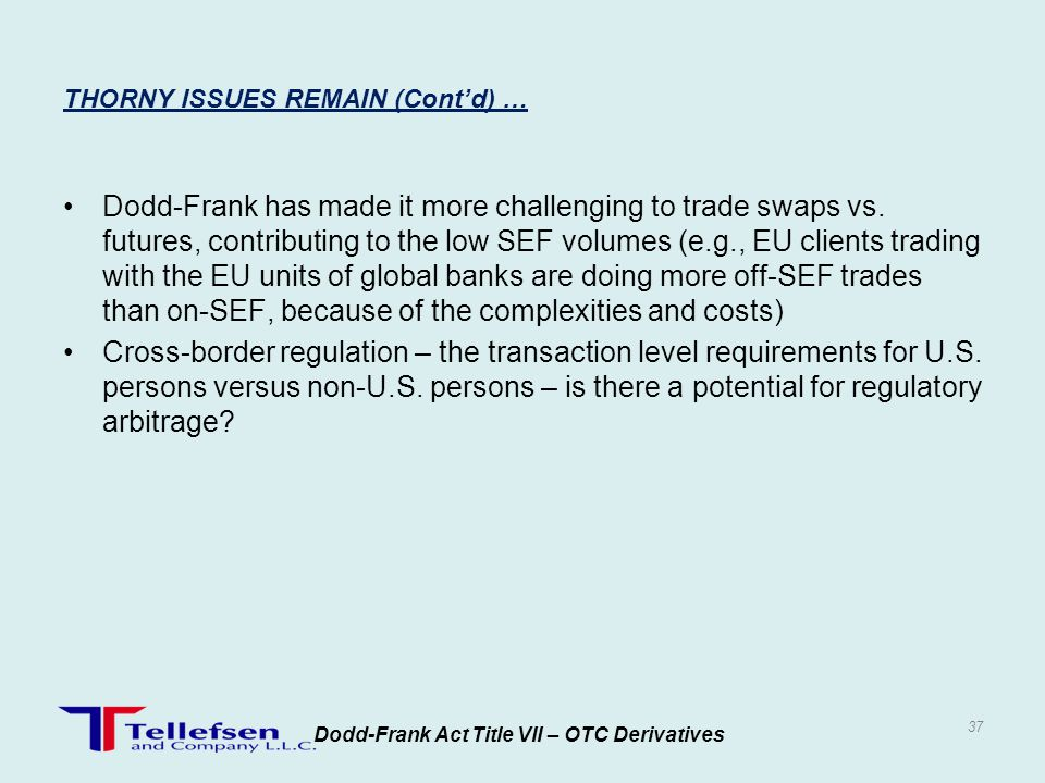 Dodd-Frank has made it more challenging to trade swaps vs. futures, contributing to the low SEF volumes (e.g., EU clients trading with the EU units of