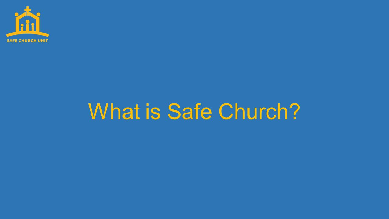 What is Safe Church