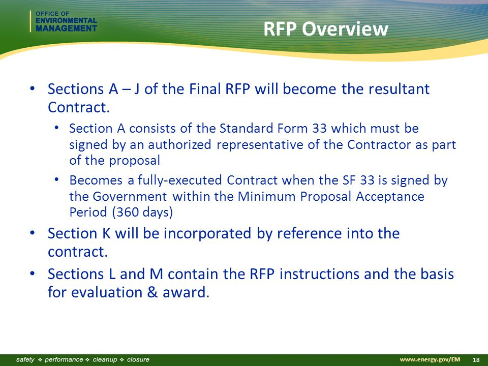 www.energy.gov/EM 18 RFP Overview Sections A – J of the Final RFP will become the resultant Contract.