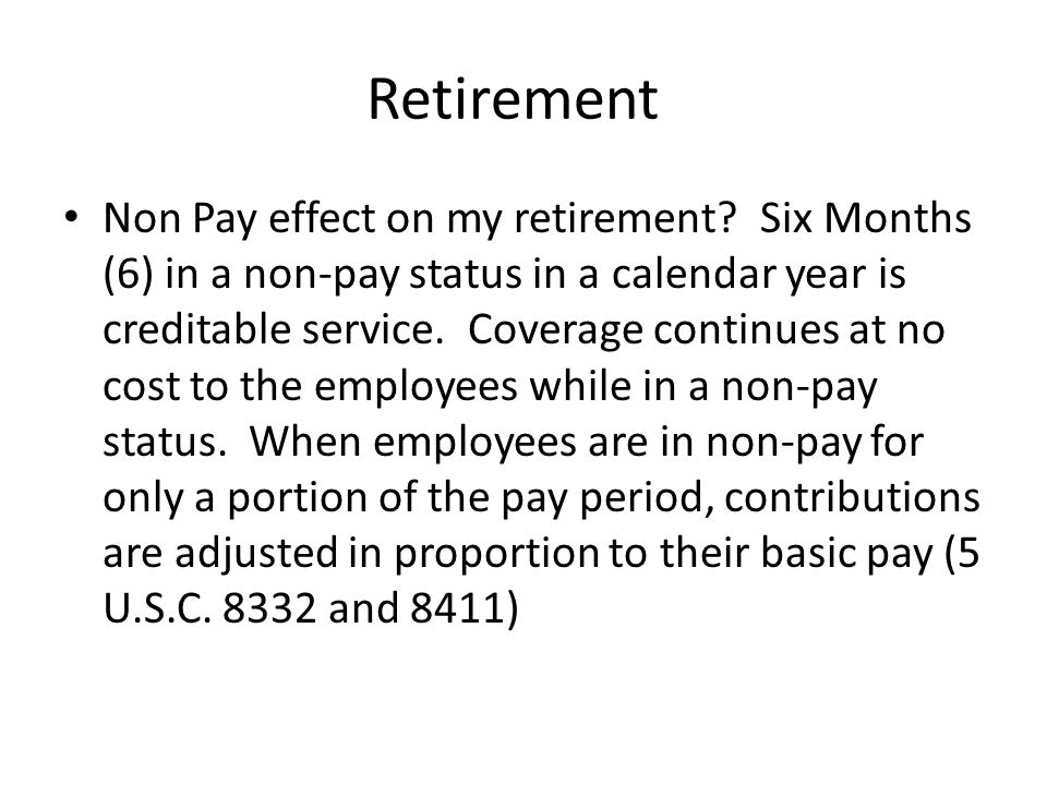 Retirement Non Pay effect on my retirement.