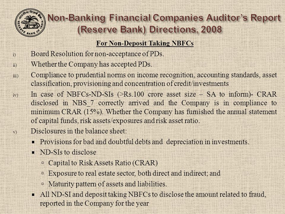 For Non-Deposit Taking NBFCs i) Board Resolution for non-acceptance of PDs.