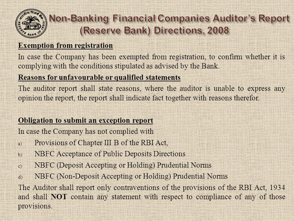 Exemption from registration In case the Company has been exempted from registration, to confirm whether it is complying with the conditions stipulated as advised by the Bank.
