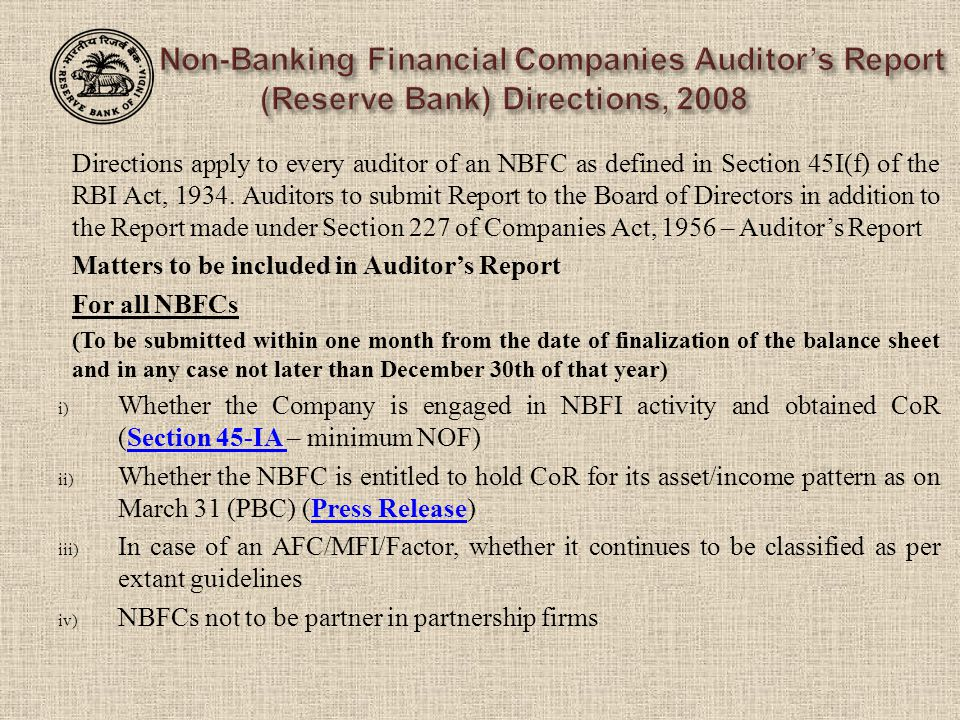 Directions apply to every auditor of an NBFC as defined in Section 45I(f) of the RBI Act, 1934.