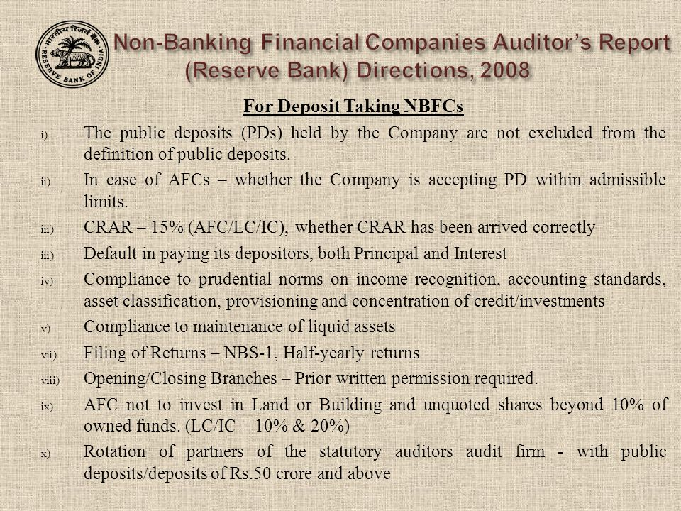 For Deposit Taking NBFCs i) The public deposits (PDs) held by the Company are not excluded from the definition of public deposits. ii) In case of AFCs