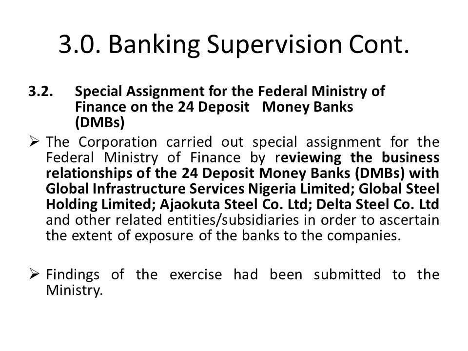 3.0. Banking Supervision Cont.