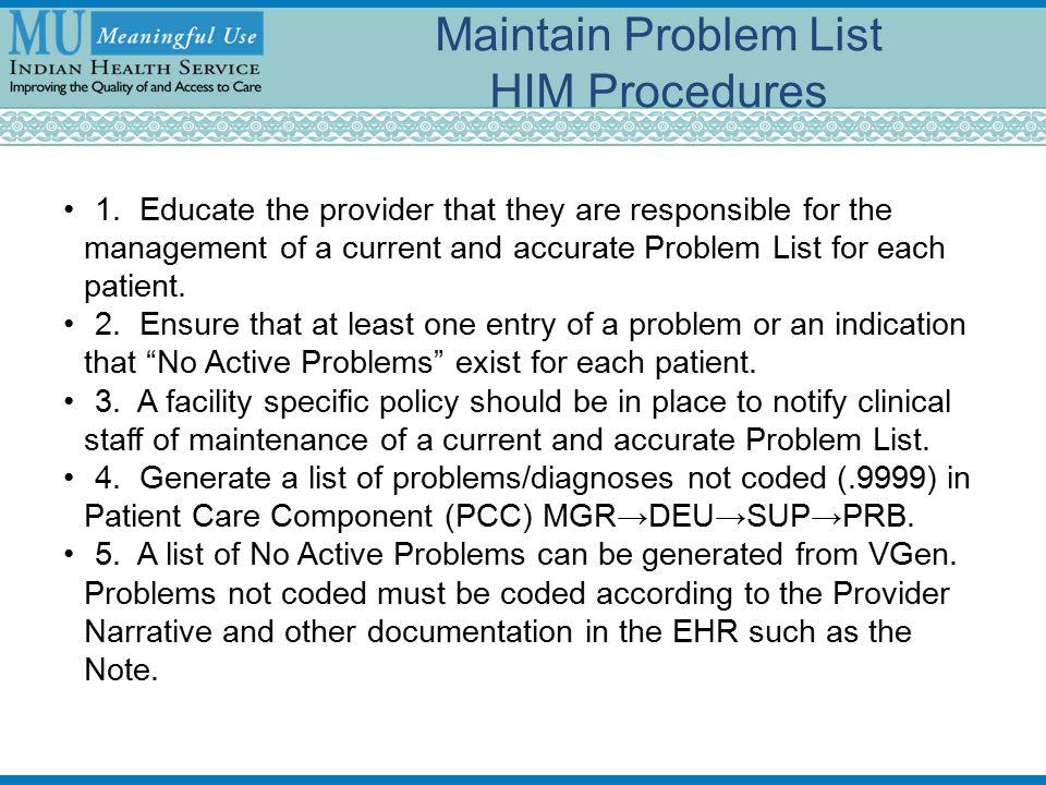 Maintain Problem List HIM Procedures 1.