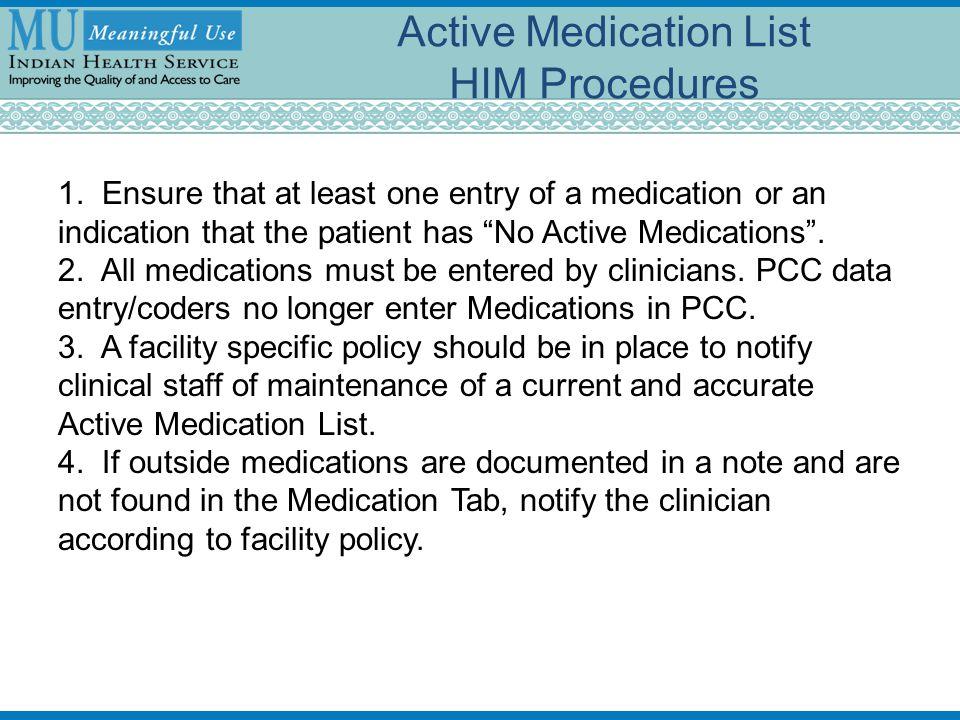 Active Medication List HIM Procedures 1.