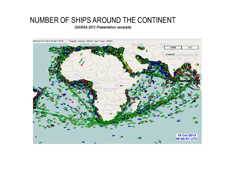 NUMBER OF SHIPS AROUND THE CONTINENT ( SAMSA 2013 Presentation excerpts)
