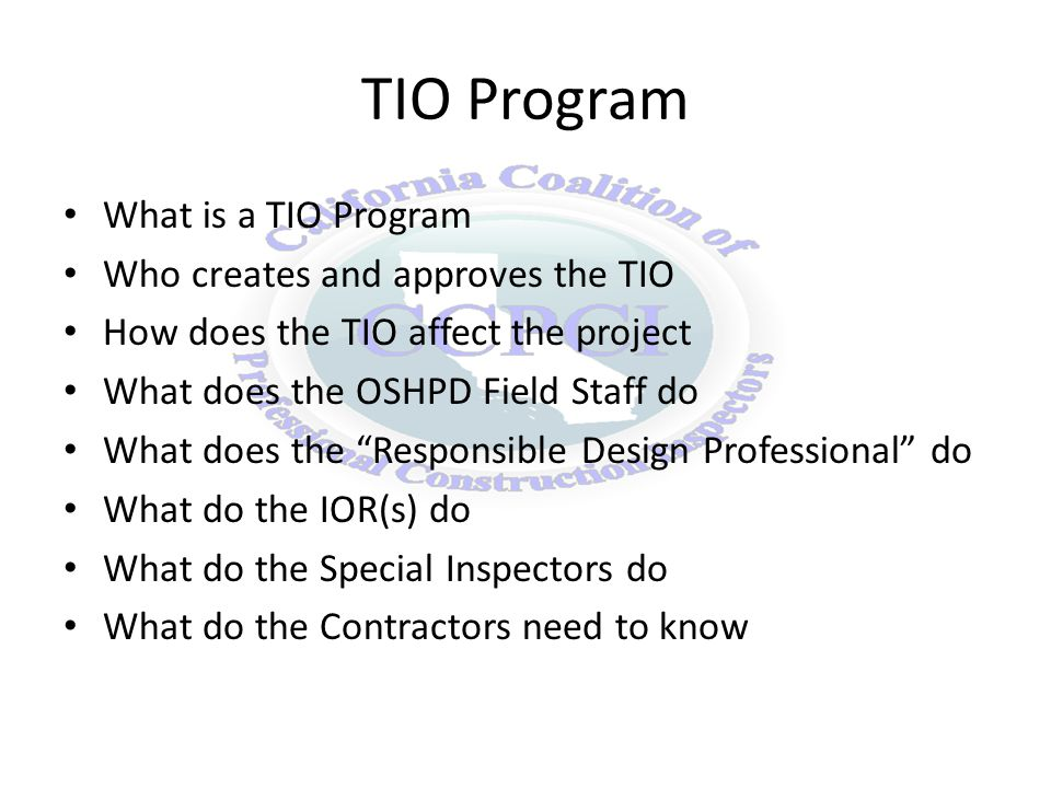 What is a TIO Program Testing Inspection and Observation Program ARTICLE 4 CONSTRUCTION 7-135.
