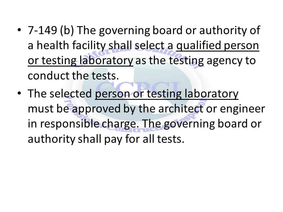 7-141 (e) The testing program shall include, at a minimum, those tests required by applicable sections of the California Building Standards Code.