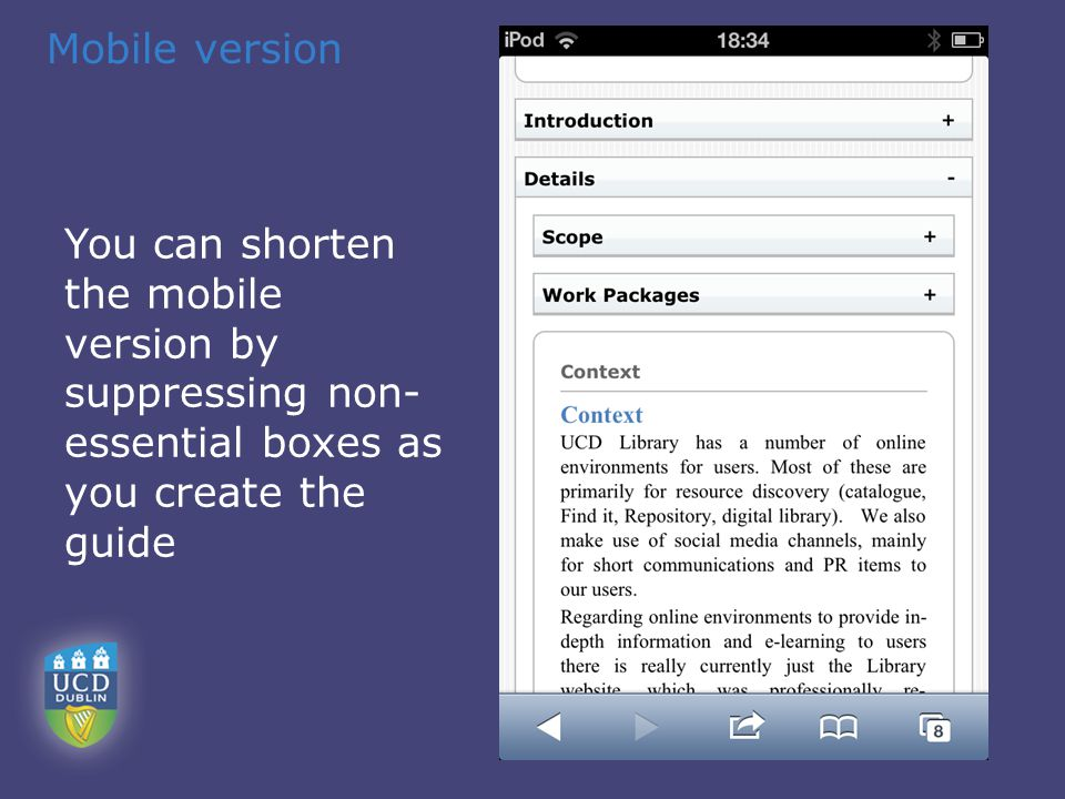 Mobile version You can shorten the mobile version by suppressing non- essential boxes as you create the guide