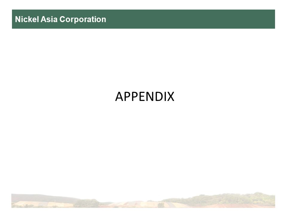 Nickel Asia Corporation APPENDIX