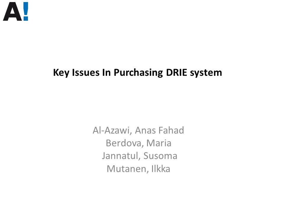 Al-Azawi, Anas Fahad Berdova, Maria Jannatul, Susoma Mutanen, Ilkka Key Issues In Purchasing DRIE system