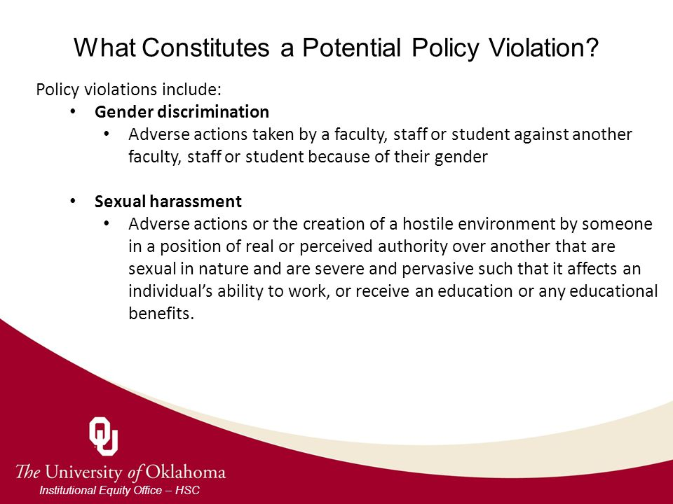 What Constitutes a Potential Policy Violation.