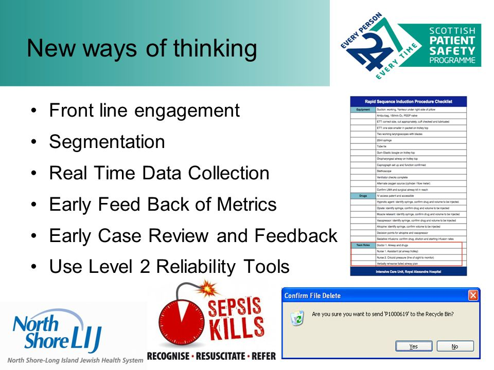 Front line engagement Segmentation Real Time Data Collection Early Feed Back of Metrics Early Case Review and Feedback Use Level 2 Reliability Tools