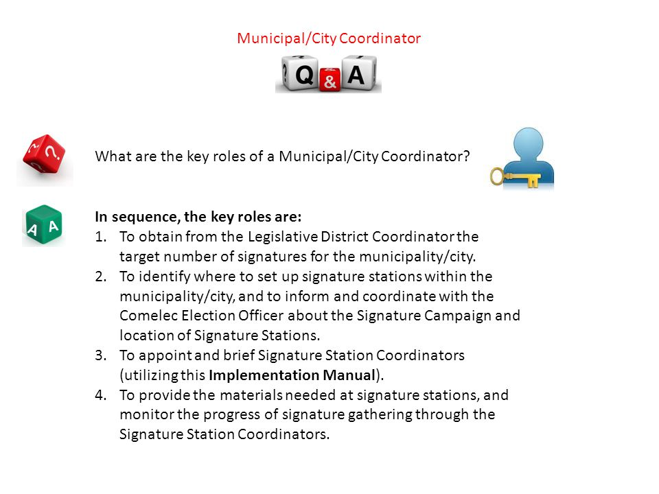 A A What are the key roles of a Municipal/City Coordinator.