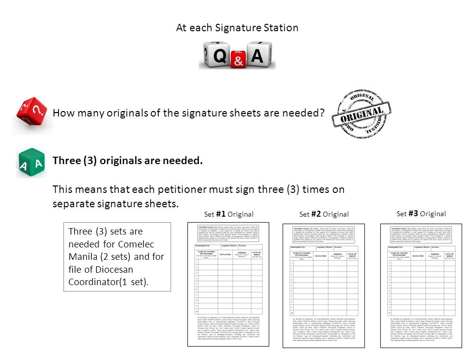 A A How many originals of the signature sheets are needed.