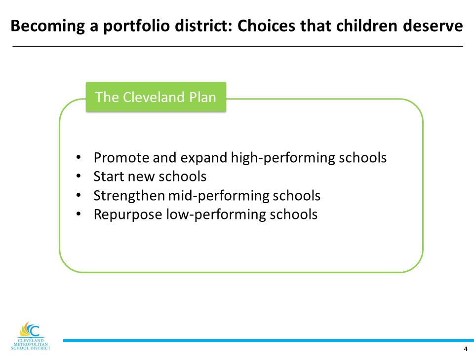 5 It is not enough to become a premier school district CMSD must become a district of premier schools.