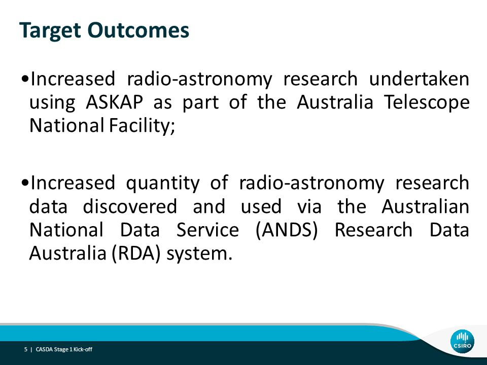 Increased radio-astronomy research undertaken using ASKAP as part of the Australia Telescope National Facility; Increased quantity of radio-astronomy research data discovered and used via the Australian National Data Service (ANDS) Research Data Australia (RDA) system.