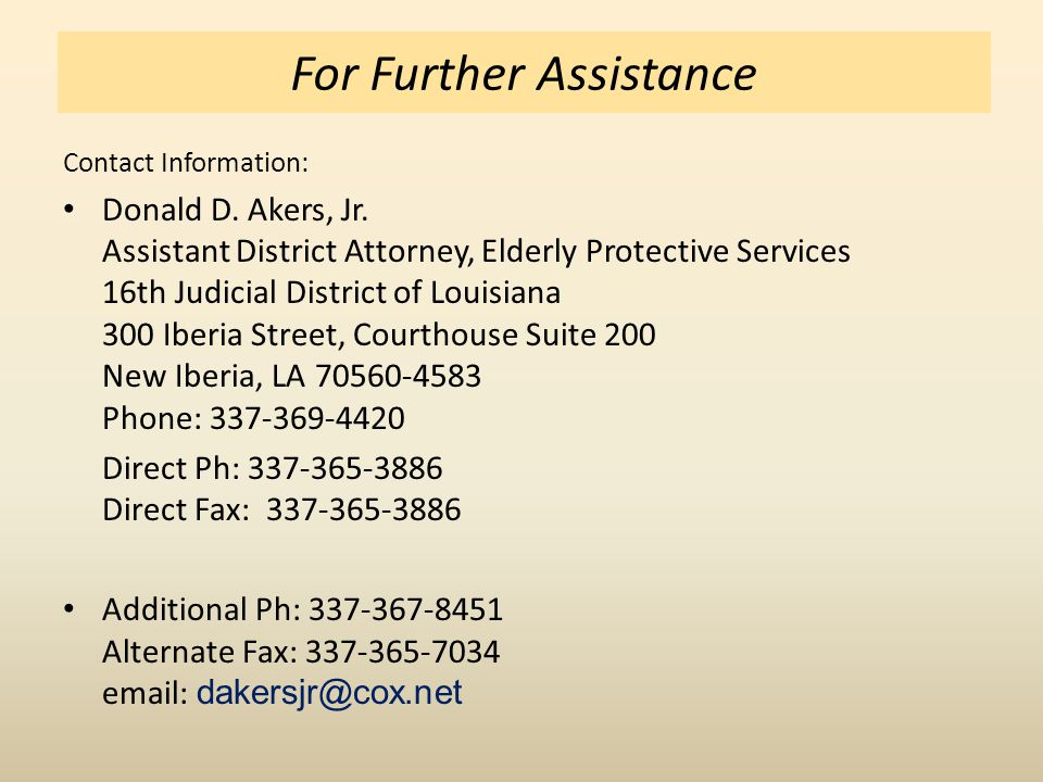 For Further Assistance Contact Information: Donald D.