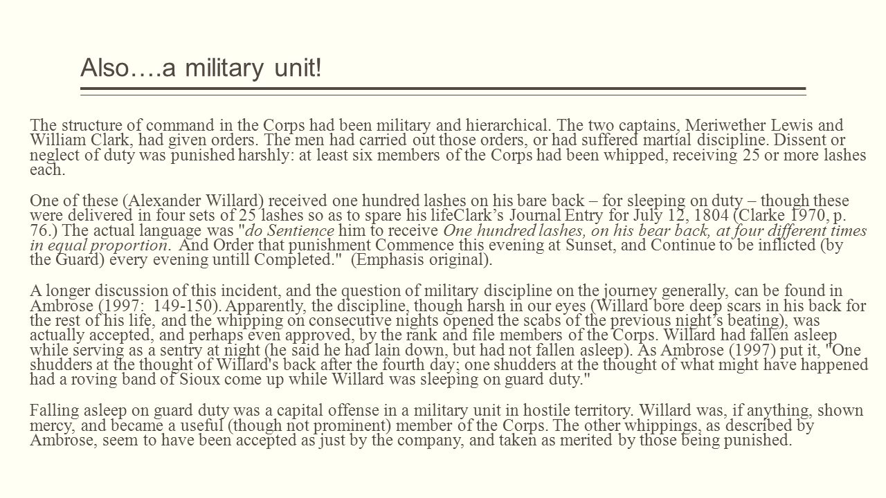 Also….a military unit. The structure of command in the Corps had been military and hierarchical.