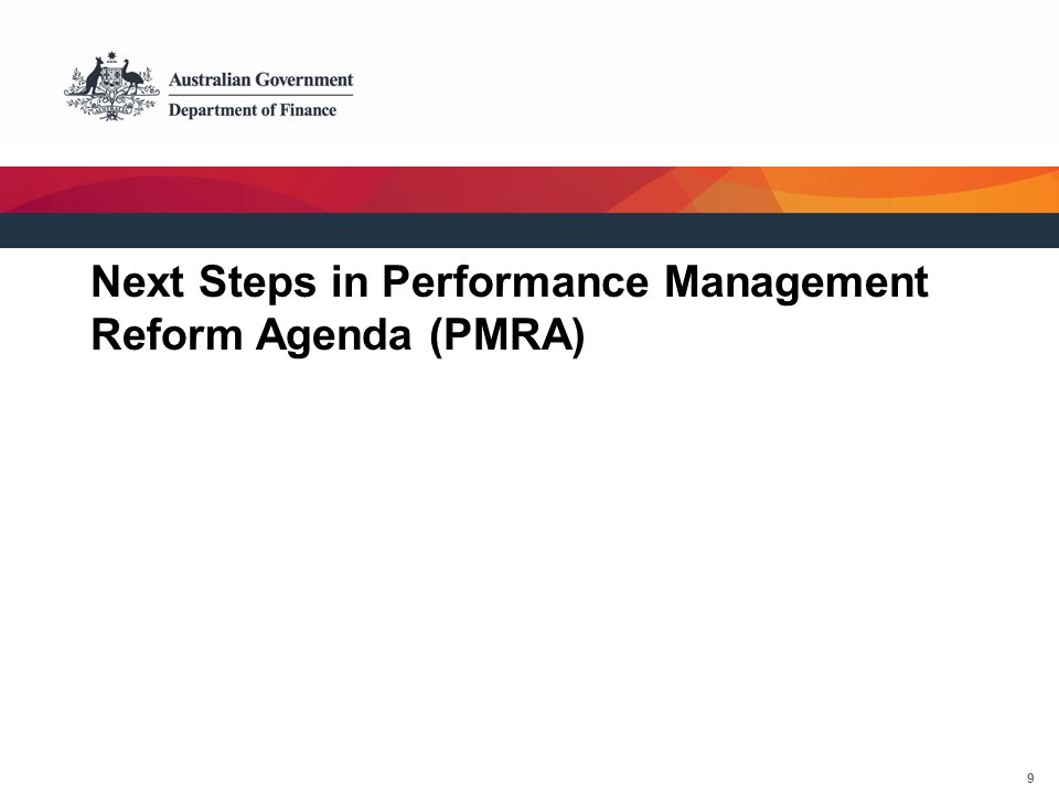 10 Stage 1: Planning Stage 2: Resource Allocation Stage 3: Implement & Monitor Stage 4: Evaluate & Audit Stage 5: Report PGPA Act better reflects resource management cycle: Focus on helping entities to operate better and improve accountability From 1 July
