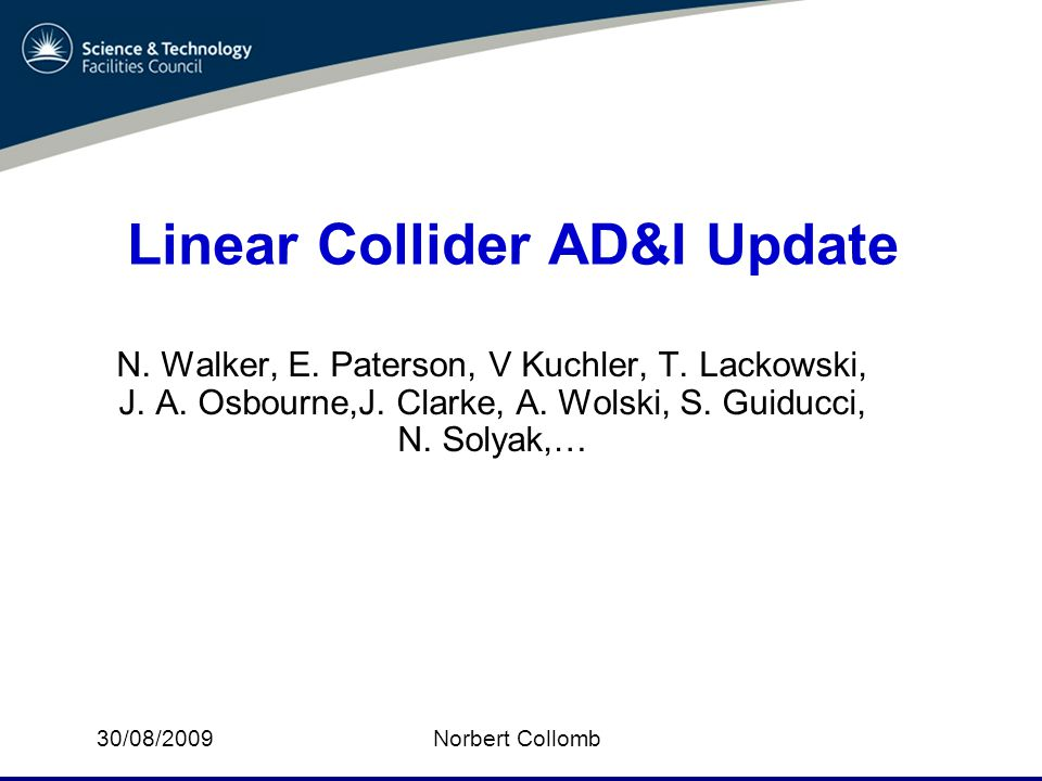N.Collomb2 Linear Collider – AD&I During the last 2 - 3 WebEx meetings an apparent discrepancy has been noted.