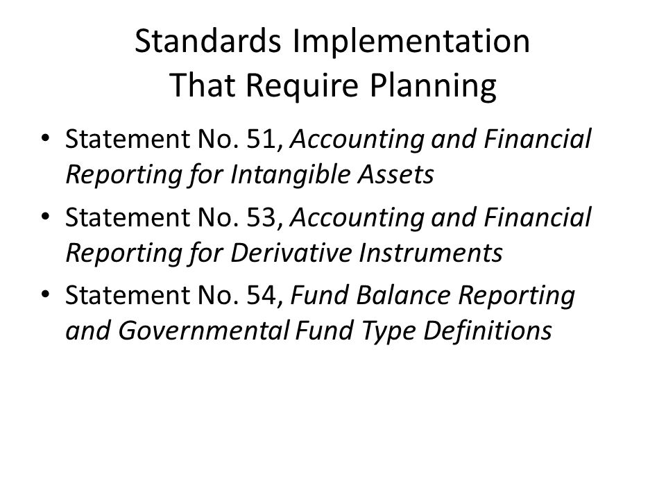 Standards Implementation That Require Planning Statement No.