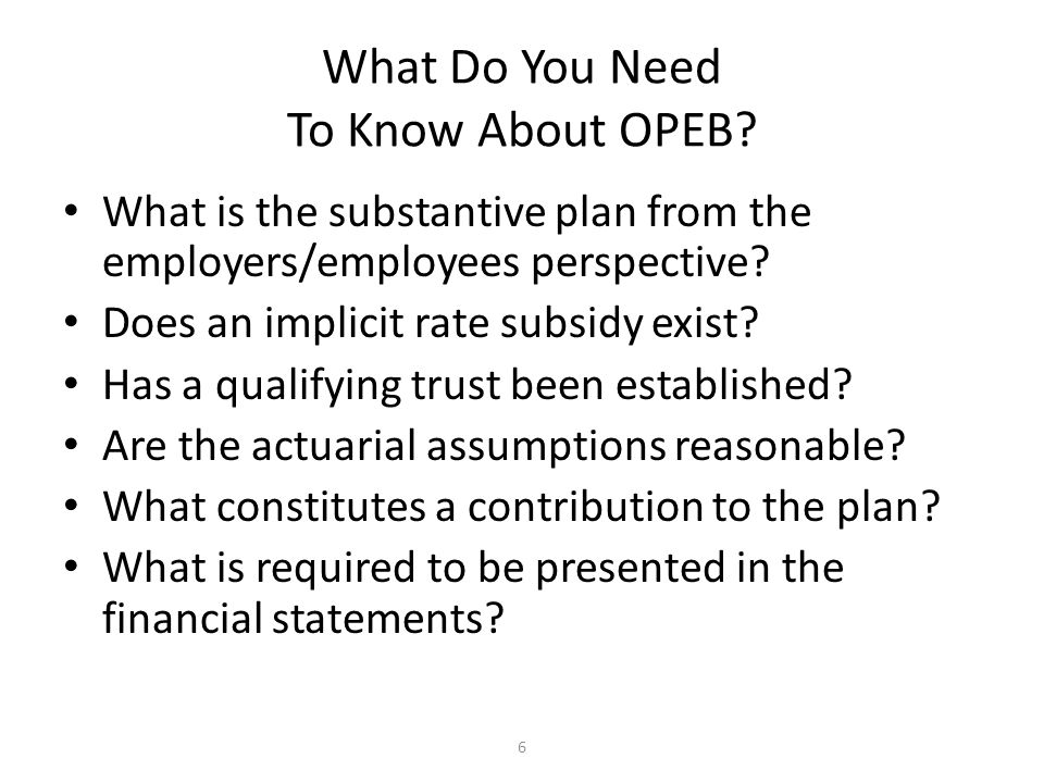 6 What Do You Need To Know About OPEB.