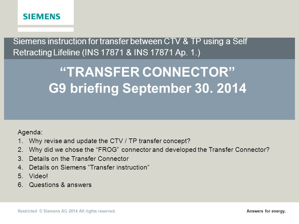 2014-08-26 Restricted © Siemens AG 2014 All rights reserved.
